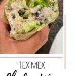 TEX MEX CHICKEN WRAPS