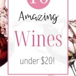 Ever just stare at the wine wall at the grocery store and have no idea how to choose a wine? In this post, I have made picking wine simple. I have rounded up 10 of my very favorite budget-friendly wine picks--both red wine and white wine! Click through to see my top wine picks! #winetasting #winestohaveonhand #dinnerpartywine #dinnerpartydrinks #budgetfriendlywine