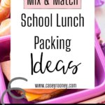 Back to School Lunch Ideas | Need some school lunch packing inspiration? Look no further! This is a complete list of everything you need to make school lunch packing a breeze. Packing easy school lunches is essential for busy moms! #lunchpacking #schoollunchpacking #easylunchpacking #easylunchpackingideas #healthylunchideasforkids #kidslunchideasforschool #kidslunchideasforhome #lunch #kidslunc